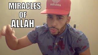 MIRACLES OF ALLAH!
