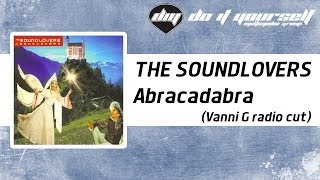 THE SOUNDLOVERS - Abracadabra (Vanni G radio cut) [Official]