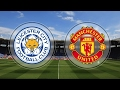Leicester City vs Manchester United Live En Vivo