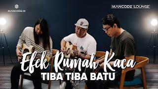 Tiba-Tiba Batu - Efek Rumah Kaca (live akustik performance)