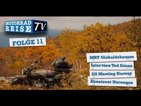 Motorradreise.TV Folge 11 - MRT Gieboldehausen 2013, GS Meeting Kongsvinger, Norwegen Motorradtour