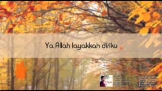 Download Mp3 Nasrun Ikhwan - Layakkah Aku   Lyric Video