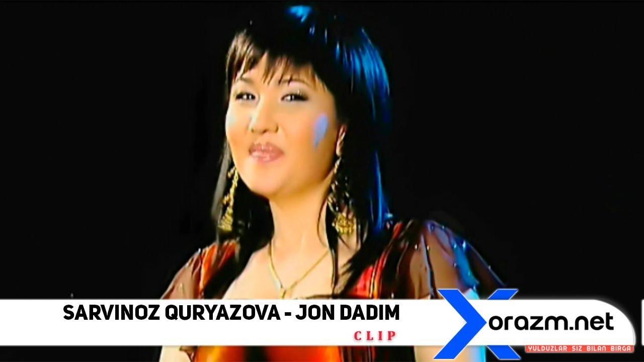 Sarvinoz Quryazova - Jon dadim