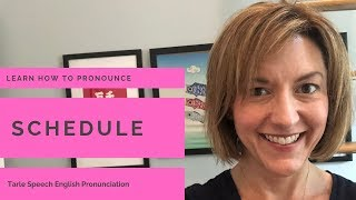 How to Pronounce SCHEDULE - American English Pronunciation Lesson