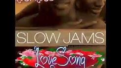slow jamz LOVESONG nonstop music