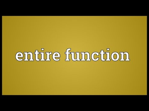 Entire function Meaning