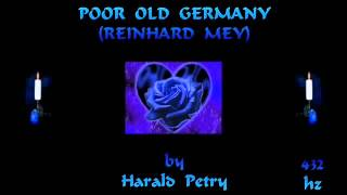 Poor Old Germany (Reinhard Mey) - (JHS) - 432 hz