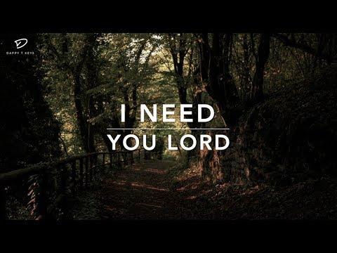 i-need-you-lord---1-hour-deep-prayer-music-|-worship-music-|-time-with-holy-spirit-|-meditation