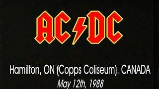 AC/DC - Hamilton '88 [1988.05.12 - Hamilton, ON (Copps Coliseum), Canada]