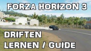 Forza Horizon 3 /// Driften lernen? /// Anfänger Guide Deutsch