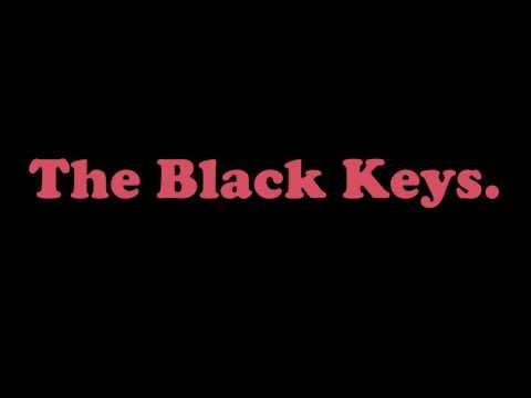 The Black Keys - Ten Cent Pistol