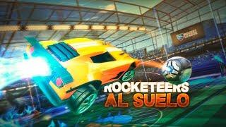 ROCKETERS AL SUELO! | ROCKET LEAGUE