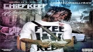 Chief Keef - 2 Much | GBE 4 Life
