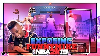 *MUST WATCH* FUNNYMIKE EXPOSED AT THE PARK THE WORST SQUAD IN NBA 2k19
