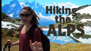 Argentière hiking video | Hiking in the French Alps