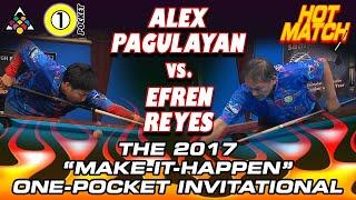 "HOT MATCH! Efren REYES vs. Alex PAGULAYAN: 2017 Accu-Stats :Make-It-Happen"" 1-Pocket Invitational"