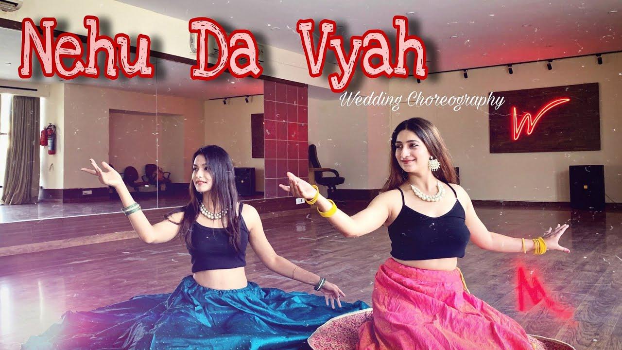 NEHU DA VYAH - Sangeet Special | Wedding Dance |  Divyas Choreography.