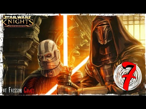 Star Wars Knights Of The Old Republic Mobile #7 БАЗА ВУЛКЕРОВ!