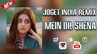 JOGET INDIA TERBARU - MEIN_DIL_SHENA || Lagu Acara Terbaru 2021 ( Remix Arjhun Kantiper )