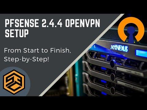 pfSense 2.4 OpenVPN Setup Foolproof Step-by-Step!