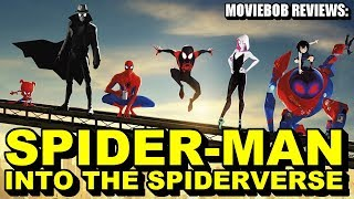 MovieBob Reviews: Spider-Man: Into The Spider-Verse