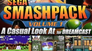 A Casual Look At.. Sega Smash Pack (Dreamcast)
