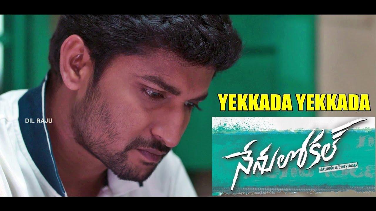 Download Nenu Local : Yekkada Yekkada (Sad) Full Video Song - Nani, Keerthy Suresh