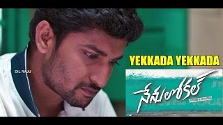 Nenu Local : Yekkada Yekkada (Sad) Full Video Song - Nani, Keerthy Suresh