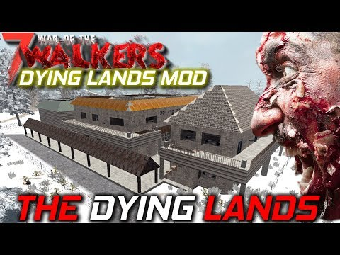 Day One | WOTW MOD + Dying Lands | 7 Days...