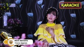 Maya Natasya - Tresno Ngenes   Karaoke Tanpa Vocal