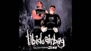 Libido Airbag - Testosterone ZONE (2013)