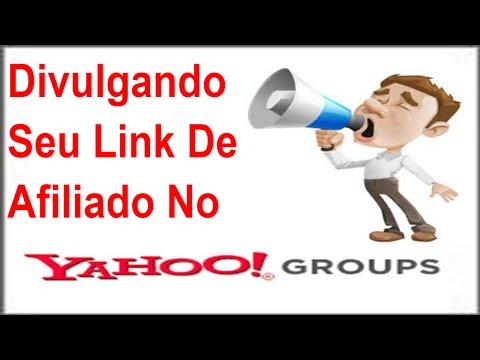 Divulgando Seu Link De Afiliado Com Precisão No YAHOO GRUPOS.