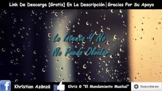 No Puedo Olvidar - Carlos Nava Ft. Khriz G, Zoom (Prod. By. KHR Musik)