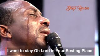 I WANT TO LIVE WHERE YOU ARE by Dr Pastor Paul Enenche