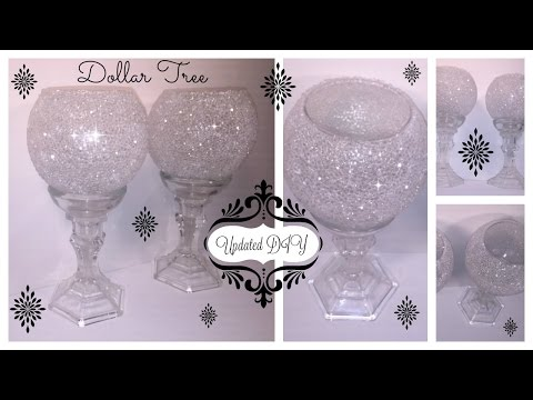 DIY - UPDATED FROSTED BLING CANDLE HOLDER *WEDDINGS * MOTHERS DAY * 2017 * (DOLLAR TREE CRAFT)