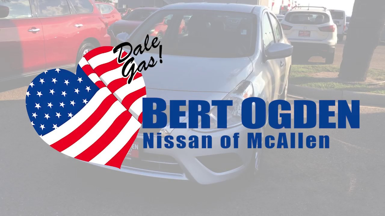 Bert Ogden Nissan >> 2018 Nissan Versa Sedan Bert Ogden Nissan Mcallen Youtube