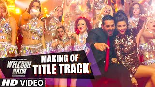 "Making of ""Welcome Back"" (Title Track) - Mika Singh 