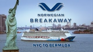 Norwegian Breakaway - NYC to Bermuda