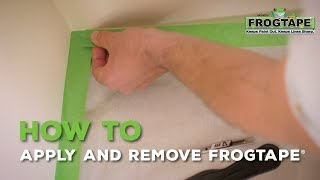 How to Apply and Remove FrogTape®