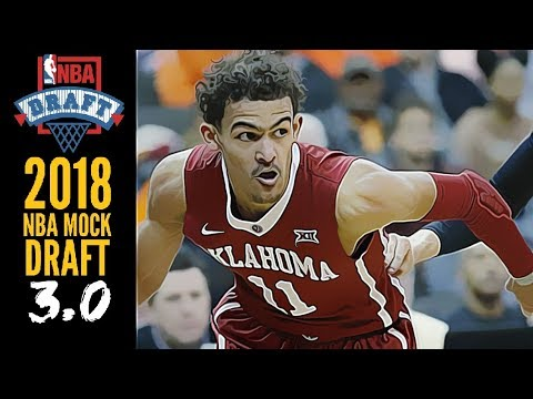 2018 NBA Mock Draft 3.0: Trae Young [6-10]