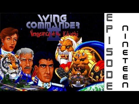 Unacceptable failures - Wing Commander 2 EP# 19  
