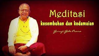 Meditasi kesembuhan dan kedamaian