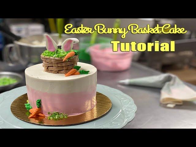 Easter Bunny Basket Cake Tutorial