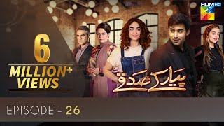 Pyar Ke Sadqay | Episode 26 | Eng Subs | Digitally Presented By Mezan | HUM TV | Drama | 16 July