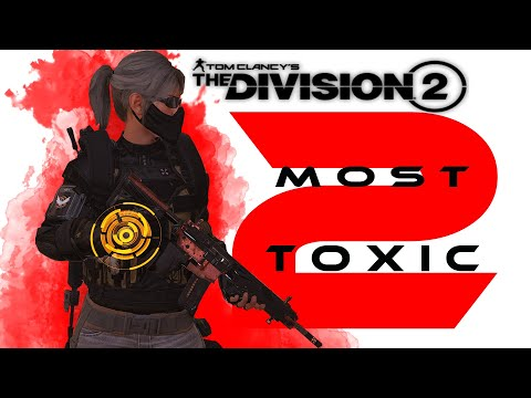 The Division 2 - The 2 Most Toxic Players in the game !!  