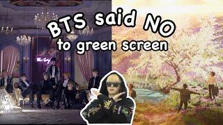 BTS said NO to greenscreen