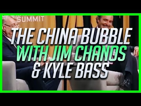 Jim Chanos & Kyle Bass on the China Bubble