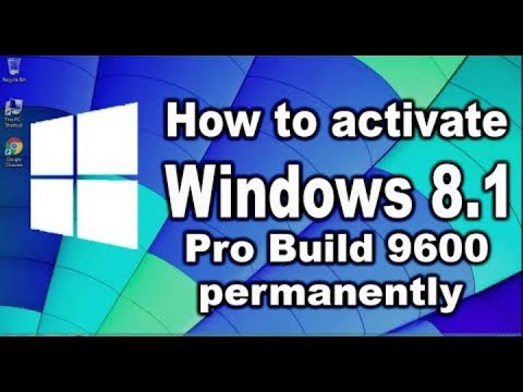 How To Activate Windows 8 1 Pro Build 9600...