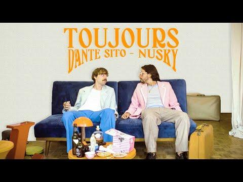 Youtube: Toujours / Dante Sito – Nusky