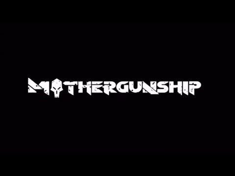MOTHERGUNSHIP game play |